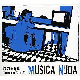 Musica Nuda Magoni & Spinetti - Musica Nuda jeg [CD] USA importerer