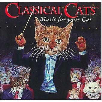 Klassisk katte-klassisk musik for dig - klassisk katte: musik til din kat [CD] USA import