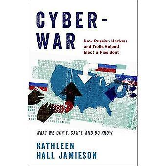 Guerra cibernética - como os russos Hackers e Trolls que ajudou a eleger um presidente - W