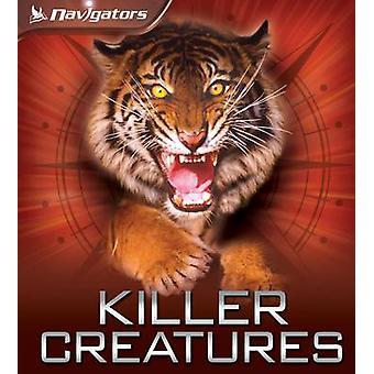 Navigateurs - tueuses Creatures (marché principal éd.) par Claire Llewellyn-