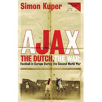 Ajax - le Football néerlandais - la guerre - en Europe au cours de la deuxième Worl