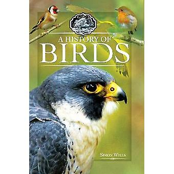 A History of Birds by Simon Wills - 9781526701558 Book
