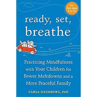 Prêt - Set - respirer - Mindfulness avec vos enfants pour la pratique