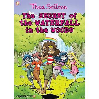 Thea Stilton - 5 - Secret of the Waterfall in the Woods by Thea Stilton