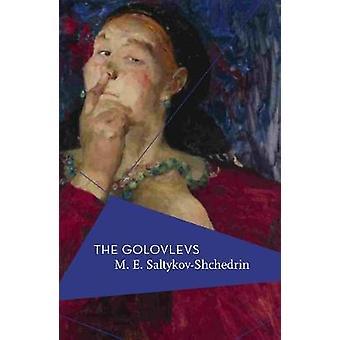 The Golovlevs by M.E. Saltykov-Shchedrin - 9781786690050 Book
