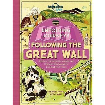 Déroulement des voyages - suite de la grande muraille par Lonely Planet Kids-