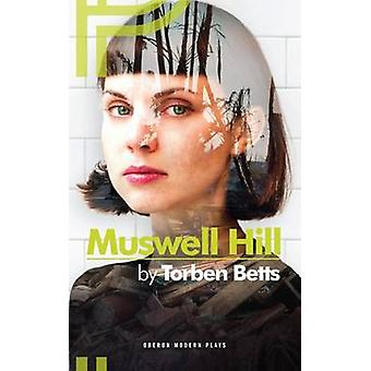 Muswell Hill by Torben Betts - 9781849431378 Book