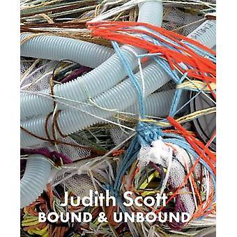 Judith Scott - Bound and Unbound by Catherine J. Morris - Matthew Higg