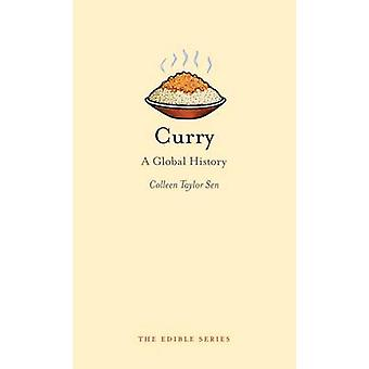 Curry - A Global History by Colleen Taylor Sen - 9781861895226 Book