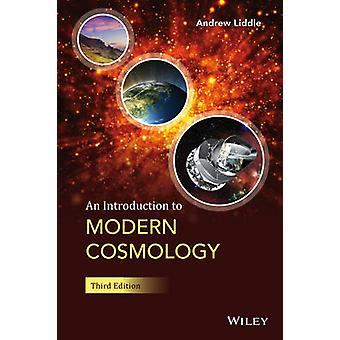 An Introduction to Modern Cosmology (3rd Revised edition) by Andrew L