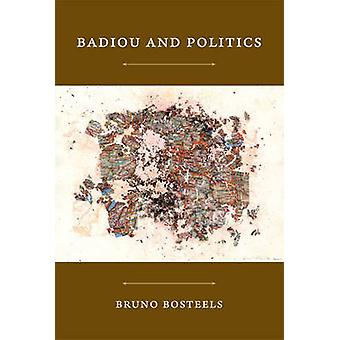 Badiou et politique par Bruno Bosteels - livre 9780822350767