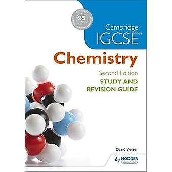 Cambridge IGCSE Chemistry Study and Revision Guide by David Besser -