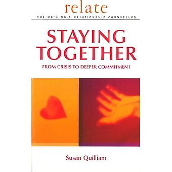 Staying Together: From Crisis to Deeper Commitment (Relate)