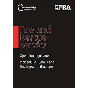 Fire and Rescue Service Operational Guidance - Incidents in Tunnels and Underground Structures (Department for...