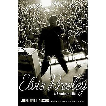 Elvis Presley: Une vie du Sud