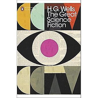 La gran ciencia ficción: La máquina del tiempo, la isla del Doctor Moreau, el hombre Invisible, la guerra de los mundos...
