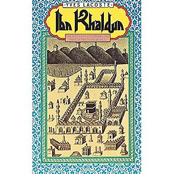 Ibn Khaldun : The Birth of History and the Past of the Third World