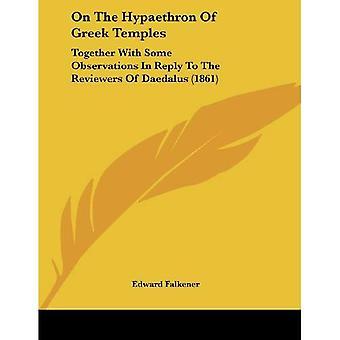 Sobre o Hypaethron dos templos gregos: juntamente com algumas observações em resposta as revisores de Dédalo (1861)