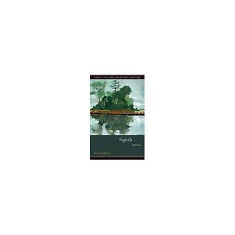 Signaler (South Carolina poesi bok pris) (vinnare av South Carolina poesi bok pris)
