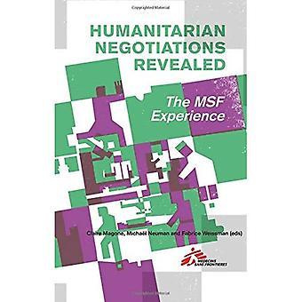 Les négociations humanitaires a révélé: L'expérience MSF