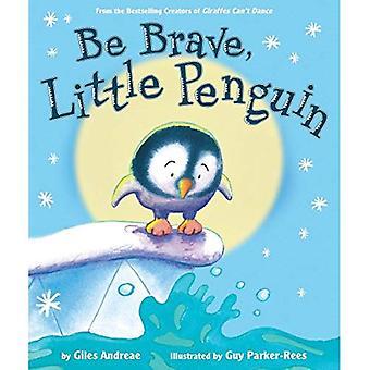 Vara modig, liten pingvin
