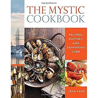 Le Cookbook mystique: Recettes, histoire et traditions maritimes