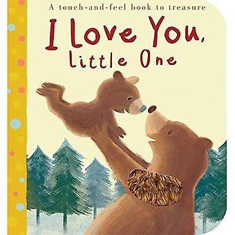 I Love You, Little One [Board book]
