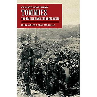 Tommies: The British Army in the Trenches (Casemate Short History)