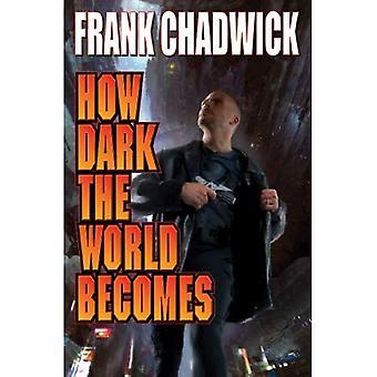 Hur mörka världen blir