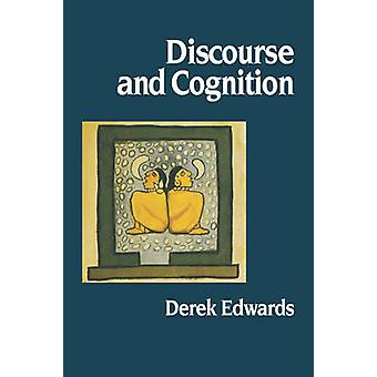 Discourse and Cognition by Edwards & Derek