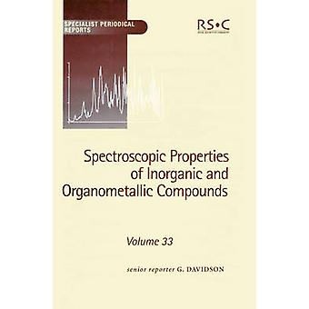 Spectroscopic Properties of Inorganic and Organometallic Compounds Volume 33 by Mann & Brian E