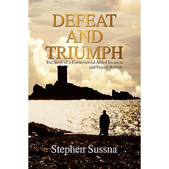 Nederlag och triumf av Sussna & Stephen