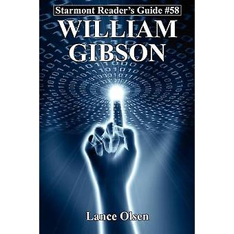 William Gibson by Olsen & Lance
