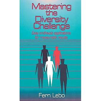 Mastering the Diversity Challenge by Lebo & Fern