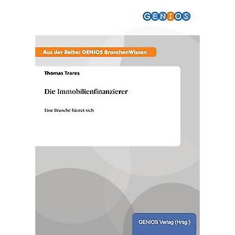 Die Immobilienfinanzierer by Trares & Thomas