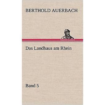 Das Landhaus Am Rhein bande 5 par Auerbach & Berthold