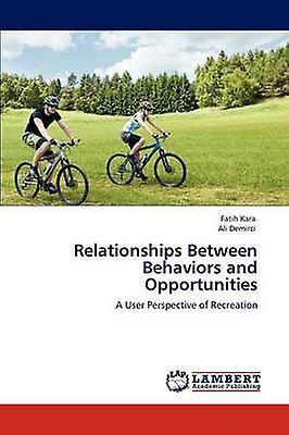 Relationships Between Behaviors and Opportunities by Kara & Fatih
