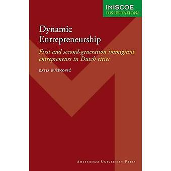 Dynamic Entrepreneurship by Rusinovic & Katja