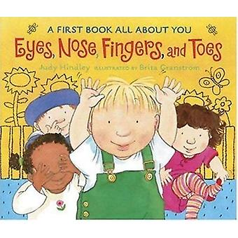 Eyes - Nose - Fingers - and Toes - A First Book All about You Book