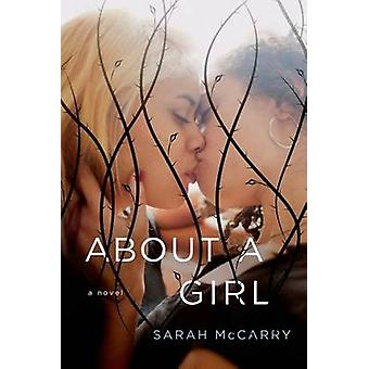 About a Girl by Sarah McCarry - 9781250068620 Book