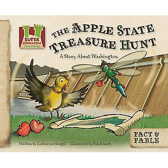 Apple State Treasure Hunt - A Story about Washington by Katherine Heng
