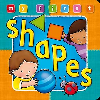 My First Shapes (Deluxe ed) by Anna Award - 9781841355658 Book