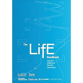 The Life Handbook - Long-Term Initiatives for Flood-Risk Environments