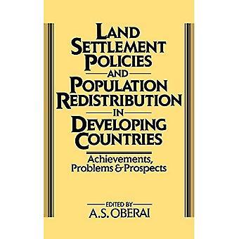 Land avvecklingspolitik och befolknings omfördelning i utvecklingsländer: resultat, problem och framtidsutsikter