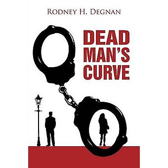 Dead Mans Curve by Degnan & Rodney Howard