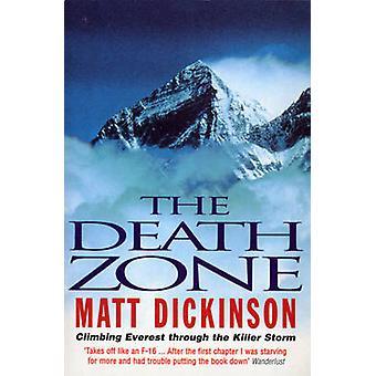 Death Zone by Matt Dickinson
