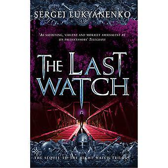 Last Watch by Sergei Lukyanenko