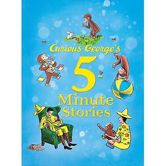 Curious George's 5-Minute Stories (Curious George (Houghton Mifflin)) (Hardcover) by Rey H. A.