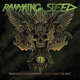 Stampeblanding hastighed - dømt til at ødelægge bestemt til Die [Vinyl] USA import