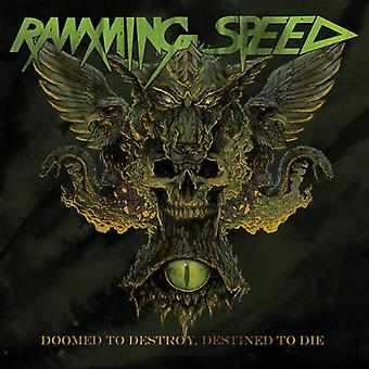 Ramming Speed - Doomed to Destroy Destined to Die [Vinyl] USA import